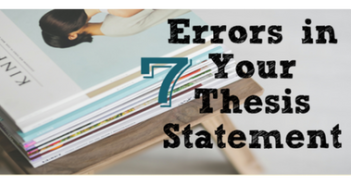 7-errors-in-your-thesis-statement