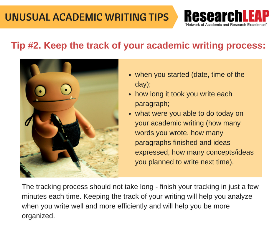 Tip #2- Keep the track of your academic writing process