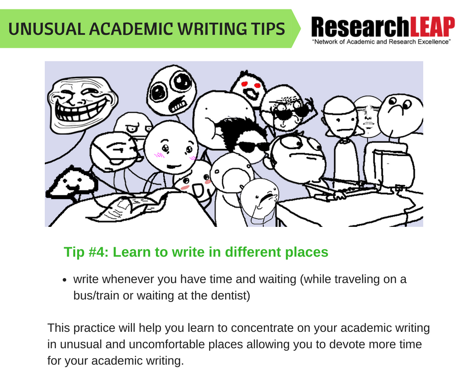 Tip #4- Learn to write in different places